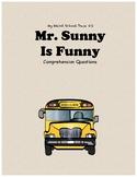 My Weird School Daze#2: Mr. Sunny is Funnycomprehension questions