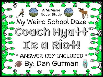 My Weird School Daze: Coach Hyatt Is a Riot! (Dan Gutman) Novel Study