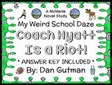 My Weird School Daze: Coach Hyatt Is a Riot! (Dan Gutman) Novel Study (26 pages)