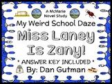 My Weird School Daze: Miss Laney Is Zany! (Gutman) Novel Study / Comprehension