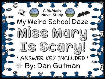 My Weird School Daze: Miss Mary Is Scary! (Gutman) Novel Study / Comprehension