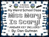 My Weird School Daze: Miss Mary Is Scary! (Gutman) Novel Study / Comprehension
