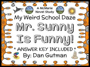 My Weird School Daze: Mr. Sunny Is Funny! (Gutman) Novel Study / Comprehension