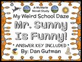 My Weird School Daze: Mr. Sunny Is Funny! (Gutman) Novel Study / Comprehension