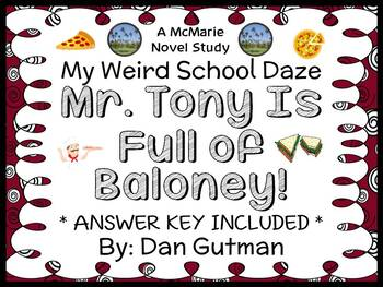 My Weird School Daze: Mr. Tony Is Full of Baloney! (Dan Gutman) Novel Study