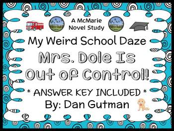My Weird School Daze: Mrs. Dole Is Out of Control! Novel Study / Comprehension