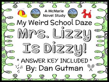 My Weird School Daze: Mrs. Lizzy Is Dizzy! (Gutman) Novel Study / Comprehension