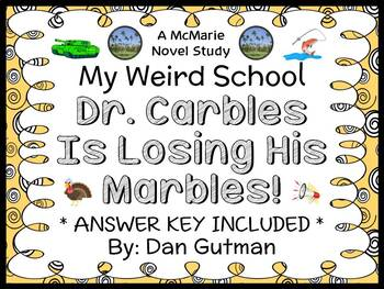 My Weird School: Dr. Carbles Is Losing His Marbles! (Dan Gutman) Novel Study