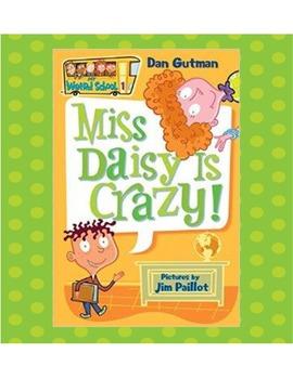 My Weird School: Miss Daisy Is Crazy (Dan Gutman) Comprehe
