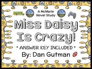My Weird School: Miss Daisy Is Crazy! (Dan Gutman) Novel Study / Comprehension