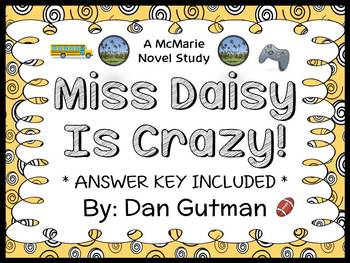 My Weird School: Miss Daisy Is Crazy! (Dan Gutman) Novel Study  (23 pages)