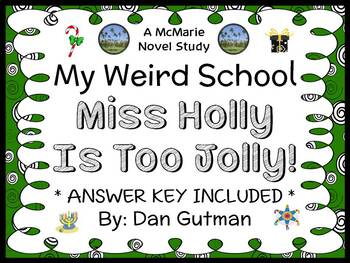 My Weird School: Miss Holly Is Too Jolly! (Dan Gutman) Novel Study