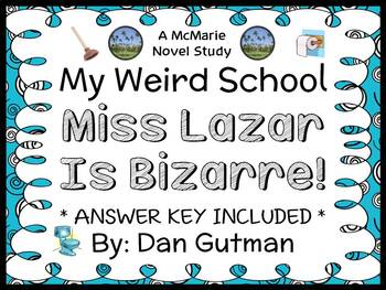 My Weird School: Miss Lazar Is Bizarre! (Dan Gutman) Novel Study / Comprehension