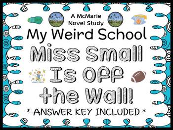 My Weird School: Miss Small Is Off the Wall! (Dan Gutman) Novel Study