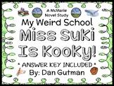 My Weird School: Miss Suki Is Kooky! (Dan Gutman) Novel Study / Comprehension