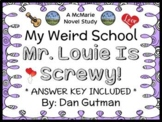 My Weird School: Mr. Louie Is Screwy! (Dan Gutman) Novel Study / Comprehension