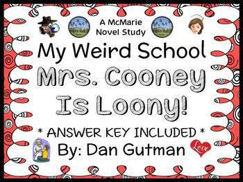 My Weird School: Mrs. Cooney Is Loony! (Dan Gutman) Novel Study {FREEBIE}