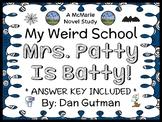 My Weird School: Mrs. Patty Is Batty! (Dan Gutman) Novel Study / Comprehension