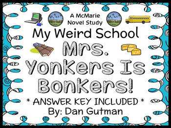 My Weird School: Mrs. Yonkers Is Bonkers! (Gutman) Novel Study / Comprehension