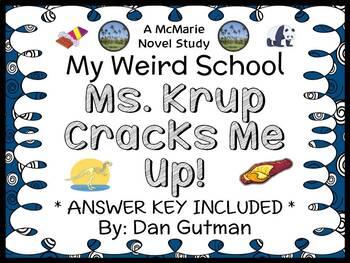 My Weird School: Ms. Krup Cracks Me Up! (Dan Gutman) Novel Study / Comprehension