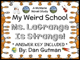 My Weird School: Ms. LaGrange Is Strange! (Dan Gutman) Novel Study