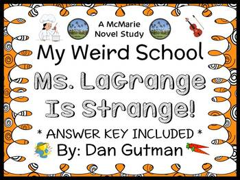 My Weird School: Ms. LaGrange Is Strange! (Dan Gutman) Novel Study