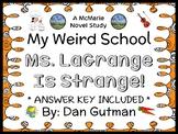 My Weird School: Ms. LaGrange Is Strange! (Dan Gutman) Novel Study (28 pages)