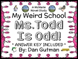 My Weird School: Ms. Todd Is Odd! (Dan Gutman) Novel Study / Comprehension