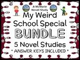 My Weird School Special BUNDLE (Dan Gutman) 5 Novel Studies / Comprehension