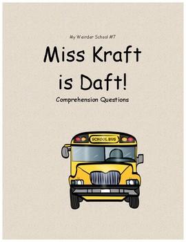 My Weirder School #7: Miss Kraft is Daft comprehension questions