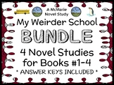 My Weirder School BUNDLE (Dan Gutman) 4 Novel Studies : Bo