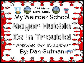 My Weirder School: Mayor Hubble Is in Trouble! (Dan Gutman) Novel Study