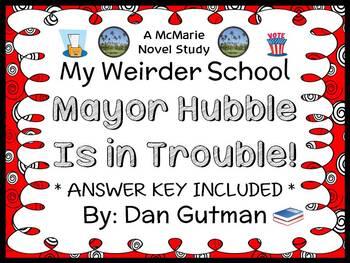 My Weirder School: Mayor Hubble Is in Trouble! (Dan Gutman