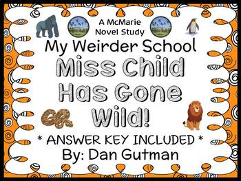 My Weirder School: Miss Child Has Gone Wild! (Dan Gutman) Novel Study