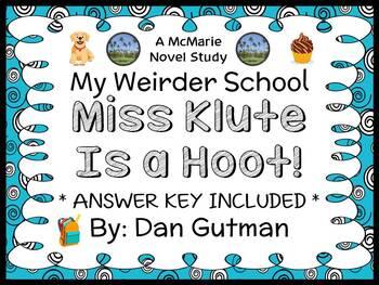 My Weirder School: Miss Klute Is a Hoot! (Gutman) Novel St