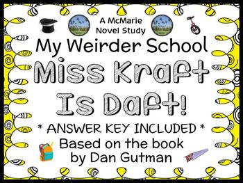 My Weirder School: Miss Kraft Is Daft! (Dan Gutman) Novel Study / Comprehension