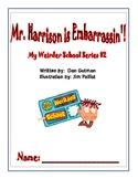 My Weirder School: Mr. Harrison Is Embarrassin'!