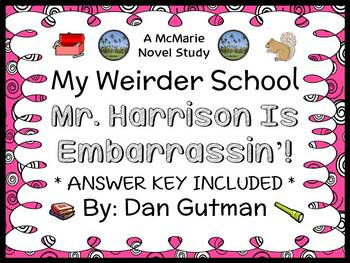 My Weirder School: Mr. Harrison Is Embarrassin'! (Dan Gutman) Novel Study