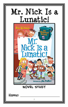 My Weirdest School #6 : Mr. Nick Is a Lunatic! (Dan Gutman