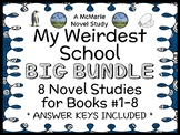 My Weirdest School BIG BUNDLE (Dan Gutman) 8 Novel Studies: Books #1-8 (195 pgs)