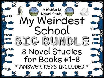 My Weirdest School BIG BUNDLE (Dan Gutman) 8 Novel Studies: Books #1-8 (195 pgs)
