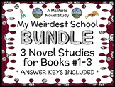 My Weirdest School BUNDLE (Dan Gutman) 3 Novel Studies : Books #1 - 3 (77 pages)
