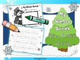 My Winter Break Draw and Write Activity