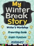 Winter Vacation Writing Homework-Writers Workshop and Prew