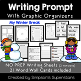 My Winter Break Writing Prompt with Word Wall Cards (Parag