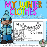 My Winter Clothes - Emergent Reader Book and Activities