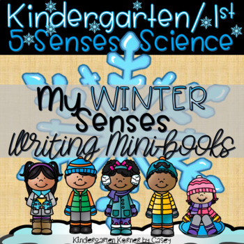 My Winter Senses-  5 Senses Writing Science Kindergarten 1st