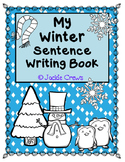 My Winter Sentence Writing Book: Reading & Writing Seasonal Word Practice