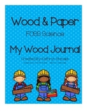 My Wood Journal (FOSS Science, Wood & Paper)