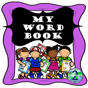 My Word Book (A Personal Word Wall, Dictionary, & Vocabulary Analysis Book in 1)
